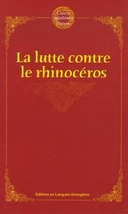 Anonyme - La lutte contre le rhinocéros.