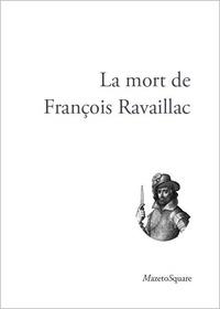 Anonyme - La mort de François Ravaillac.