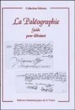Anonyme - La Paléographie - Guide pour débutant.