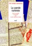 Anonyme et Raymond Girard - La Parole ruminée.