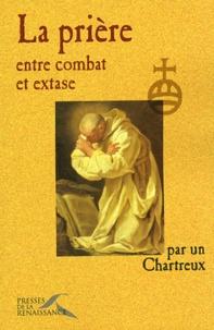 Anonyme - La prière, entre combat et extase.
