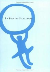 Anonyme - La Saga des Sturlungar.
