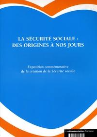 Anonyme - La sécurité sociale : des origines à nos jours.