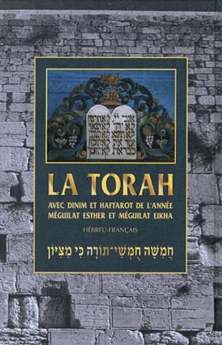 Anonyme - La Torah - Avec dinim et les haftarot de l'année, Méguilat Esther et Méguilat Eikha.