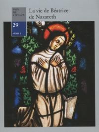 Anonyme - La vie de Béatrice de Nazareth.