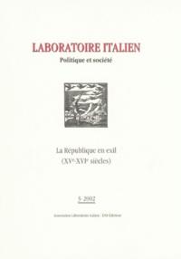 Laboratoire italien N° 3-2002 : La République en exil (XVe-XVIe siècles).pdf