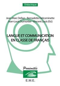 Anonyme - Langue et communication en classe de français. - Convergences didactiques en langue maternelle, langue seconde et langue étrangère.