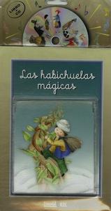 Anonyme - Las habichuelas magicas. 1 CD audio