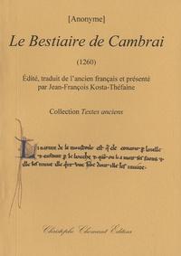 Anonyme - Le Bestiaire de Cambrai (1260).