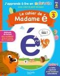 Anonyme - Le cahier de Madame é - Niveau 3.