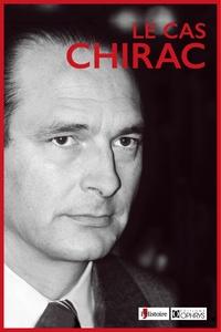 Anonyme - Le cas Chirac.