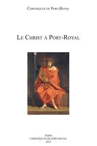 Anonyme - Le Christ à Port-Royal.