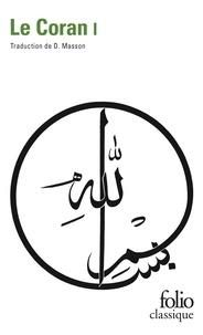 Anonyme - Le Coran - Tome 1.