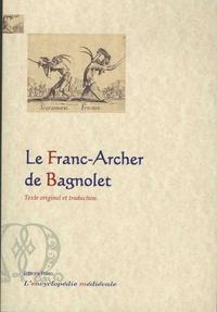 Anonyme - Le franc-archer de Bagnolet.
