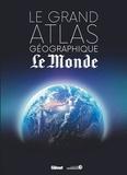 Anonyme - Le grand atlas géographique du monde.
