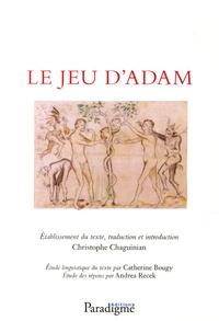 Anonyme - Le Jeu d'Adam - Edition bilingue.