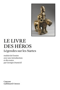 Deedr.fr Le Livre des héros - Légendes sur les Nartes Image