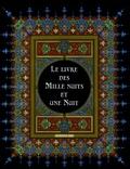 Anonyme - Le livre des Mille nuits et une Nuit.