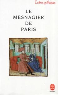 Anonyme - Le mesnagier de Paris.