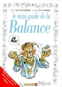 Anonyme - Le mini-guide de la Balance en BD - 23 septembre-22 octobre....