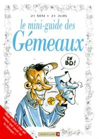 Anonyme - Le mini-guide des gémeaux en BD - 21 mai-21 juin....