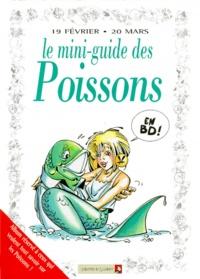 Anonyme - Le mini-guide des Poissons en BD - 19 février-20 mars....