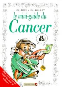 Anonyme - Le mini-guide du cancer en BD - 22 juin-22 juillet....