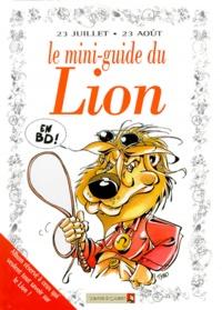 Anonyme - Le mini-guide du Lion en BD - 23 juillet-23 août....