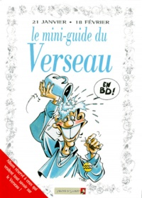 Anonyme - Le mini-guide du verseau en BD - 21 janvier-18 février....