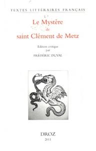 Ucareoutplacement.be Le Mystère de saint Clément de Metz Image