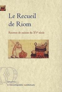 Histoiresdenlire.be Le Recueil de Riom - Recettes de cuisine du XVe siècle Image