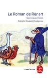 Anonyme et Elisabeth Charbonnier - Le Roman de Renart.