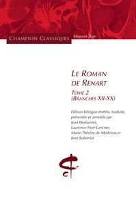 Anonyme - Le Roman de Renart - Tome 2 (branches XII-XX).