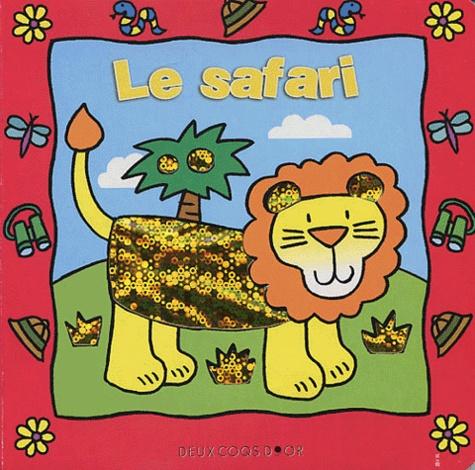 Anonyme - Le safari/A la ferme/Dans la jungle/Les animaux de la ferme.
