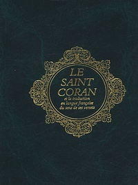 Anonyme - Le Saint Coran - Et la traduction en français du sens de ses versets.