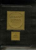 Anonyme - Le Saint Coran - Et la traduction en langue française du sens de ses versets.