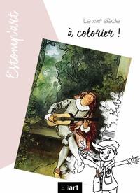 Anonyme - Le XVIIIe siècle à colorier.