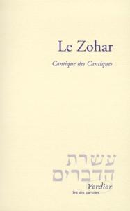 LE ZOHAR. Cantique des Cantiques - Charles Mopsik pdf epub