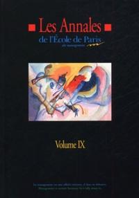 Anonyme - Les Annales de l'Ecole de Paris du management - Volume 9, Travaux de l'année 2002.