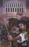 Anonyme - Les chroniques de Robin Hood Tome 4 : La promesse de sir Richard.