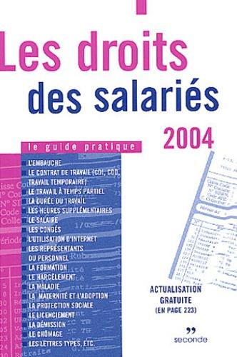 Anonyme - Les droits des salariés - Le guide pratique.