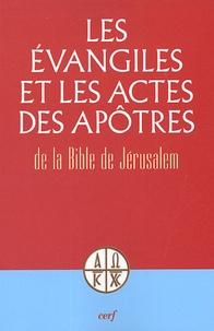 Anonyme - Les Evangiles et les Actes des Apôtres.