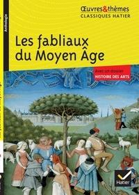 Anonyme - Les fabliaux du Moyen Age.