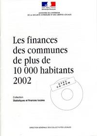 Anonyme - Les finances des communes des plus de 10000 habitants 2002.