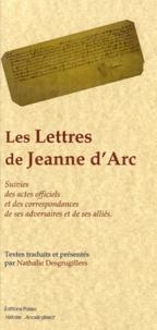 Les Lettres de Jeanne dArc - Suivies des actes officiels et des correspondances de ses adversaires et de ses alliés.pdf