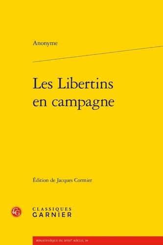 Les Libertins en campagne