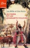 Anonyme - Les Mille et Une Nuits  : Ali Baba et les quarante voleurs.