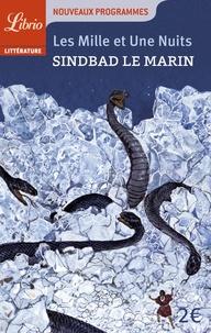 Anonyme - Les Mille et Une Nuits  : Sindbad le marin.