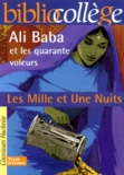 Anonyme - Les Mille et Une Nuits. - Ali Baba et les quarante voleurs.
