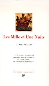 Les Mille et Une Nuits- Tome2, Nuits 327 à 719 -  pdf epub